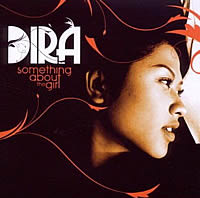 Dira-Something About The Girl-2010年